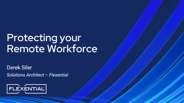 Protecting Your Remote Workforce
