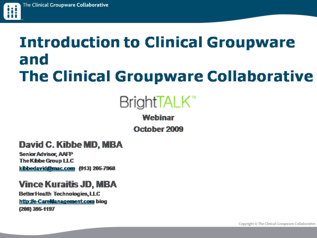 Introduction to Clinical Groupware