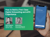 How to Build a First-Class Digital Onboarding and eKYC Experience