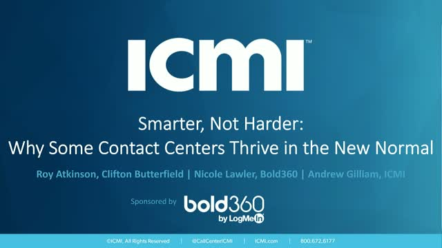 Smarter, Not Harder: Why Some Contact Centers Thrive in the New Normal