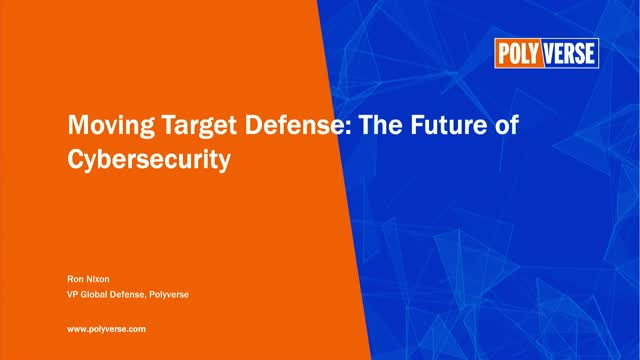 Moving Target Defense: The Future of Cybersecurity