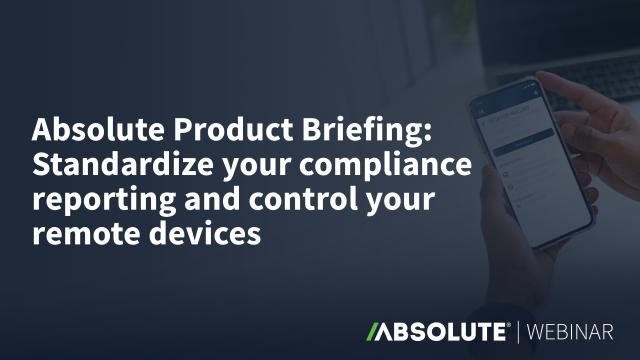 Standardize your compliance reporting & control your remote devices