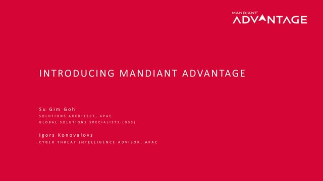 Using Mandiant Advantage – A How To Guide, from the Experts