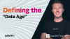 Data Age Series Ep1 - Defining the Data Age