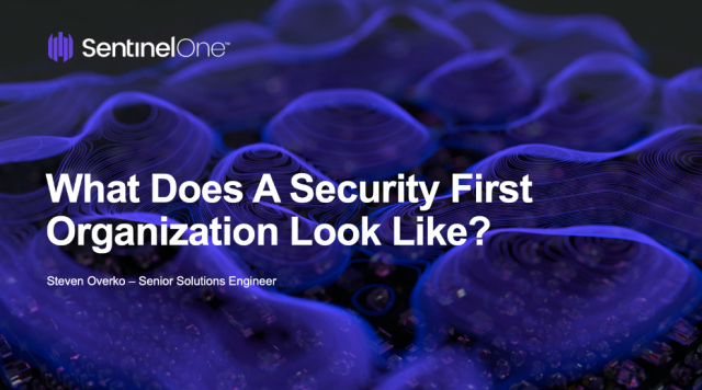 What Does A Security First Organization Look Like?