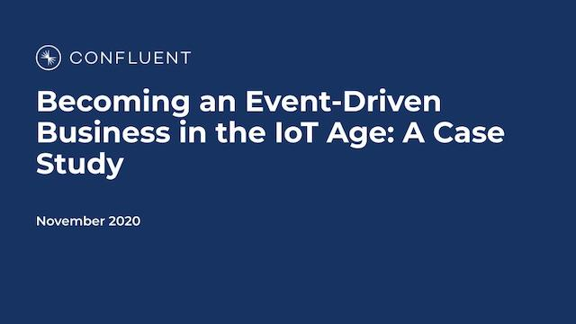 Becoming an Event-Driven Business in the IoT Age: A Case Study