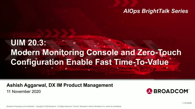 Modern Monitoring Console and Zero-Touch Configuration Enable Fast Time-To-Value