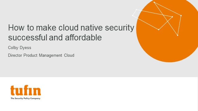 Webinar: How to make cloud native security successful and affordable