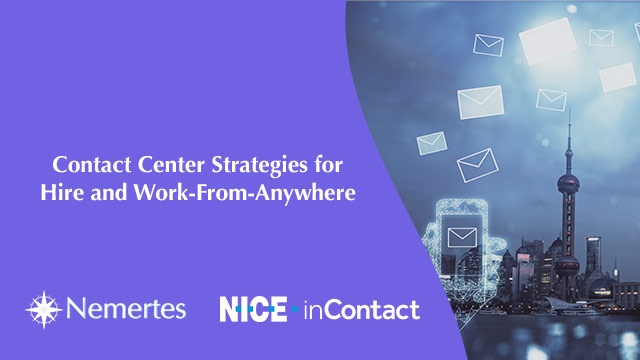 Contact Center Strategies for Hire and Work-From-Anywhere