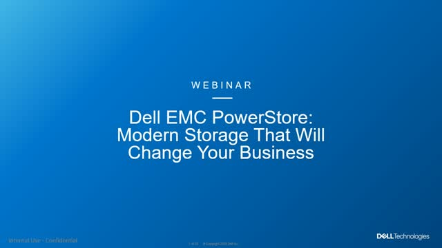 Dell EMC PowerStore: Modern Storage That Will Change Your Business