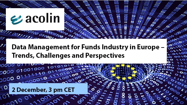 Data Management for Funds Industry in Europe – Trends, Challenges, Perspectives