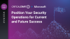 Position Your Security Operations for Current and Future Success