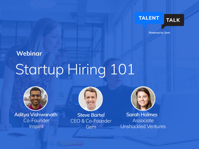 TalentTalk DIGITAL: Startup Hiring 101 Built for Founders