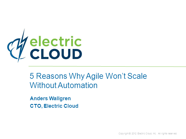 5 Reasons Why Agile Won't Scale Without Automation