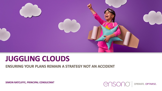 Juggling Clouds – Ensuring your Plans Remain a Strategy, Not An Accident