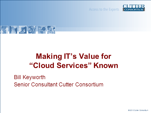 "Making IT's Value for ""Cloud Services"" Known"