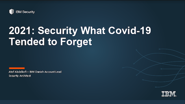 2021: Securing what Covid-19 tended to forget