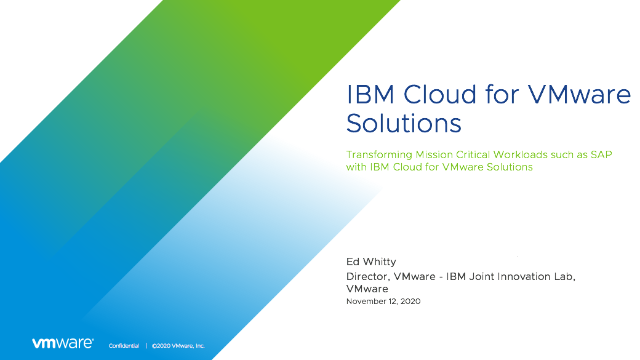 Transforming Mission Critical Workloads with IBM Cloud for VMware Solutions