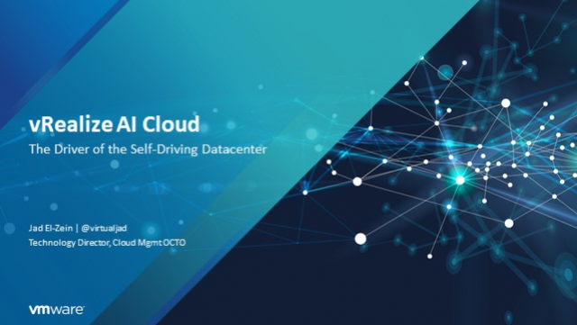 vRealize AI Cloud: Driver of the Self-Driving Datacenter