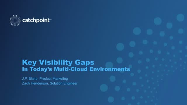Key Visibility Gaps in Today's Multi-Cloud Environments