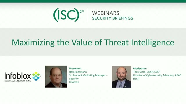 Maximizing the Value of Threat Intelligence