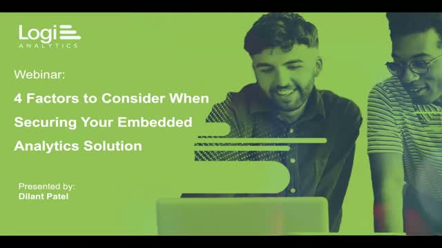 4 Factors to Consider When Securing Your Embedded Analytics Solution