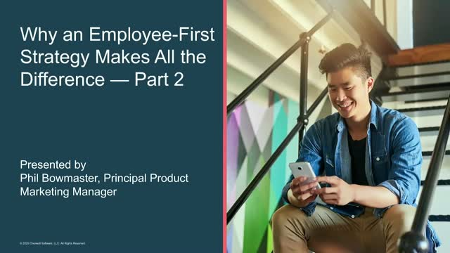 Why an Employee-First Strategy Makes All the Difference — Part 2