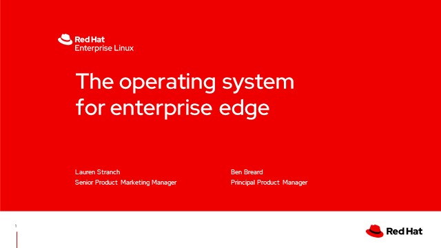 The Operating System for Enterprise Edge