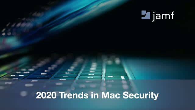 Mac Security Trends in 2020