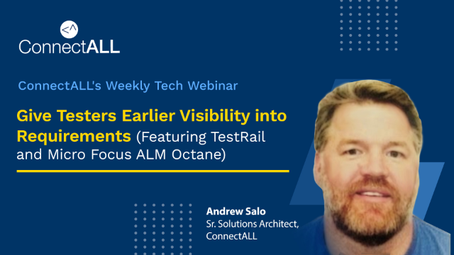 Give Testers Earlier Visibility into Requirements with ConnectALL