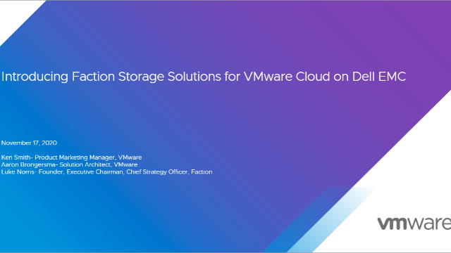 Introducing Faction Storage Solutions for VMware Cloud on Dell EMC