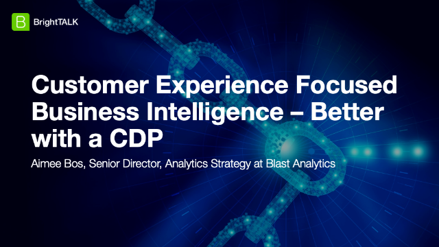 Customer Experience Focused Business Intelligence - Better with a CDP