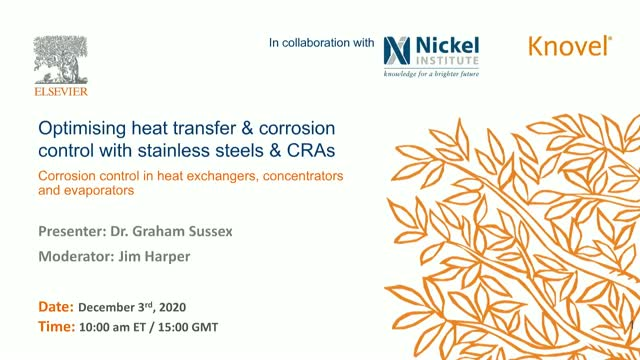 Optimizing heat transfer and corrosion control using stainless steels and CRAs