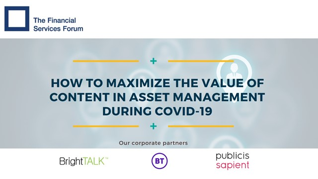 How to Maximize The Value Of Content In Asset Management During COVID-19