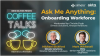 Ask Me Anything:  Onboarding Workforce