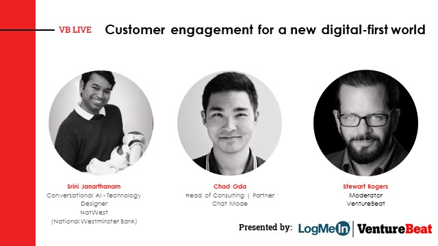 Customer engagement for a new digital-first world (VB Live)