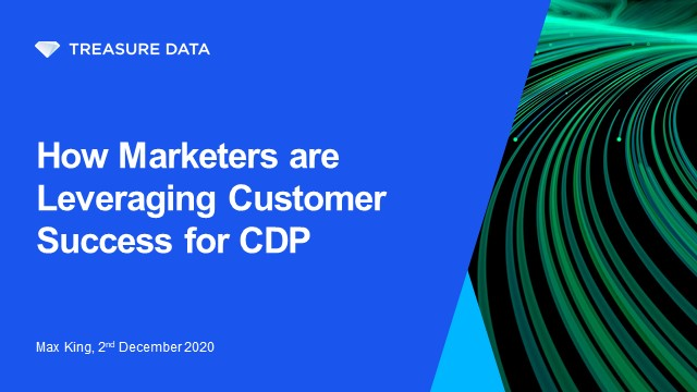 How Marketers are Leveraging Customer Success for CDP
