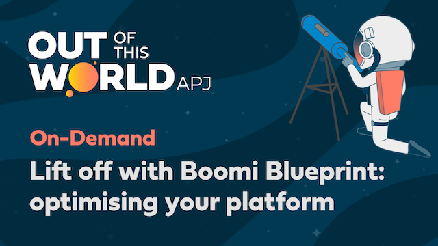 Lift off with Boomi Blueprint: optimising your platform