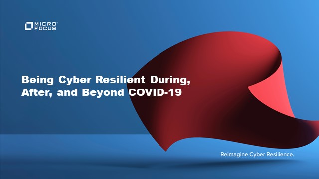 Being Cyber Resilient During, After, and Beyond COVID-19