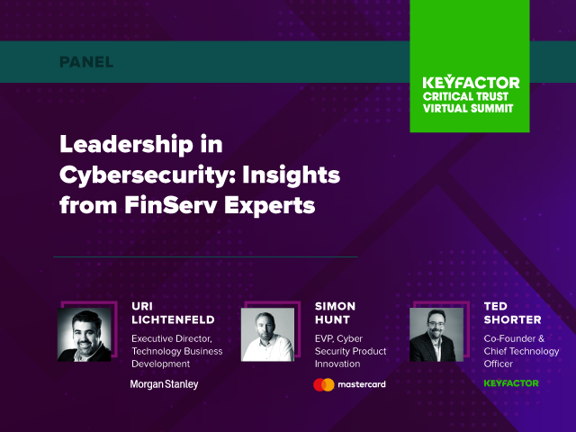 Leadership in Cybersecurity: Insights from FinServ Experts
