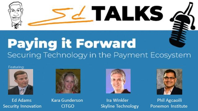 EdTALK: Paying it Forward – Securing Technology in the Payment Ecosystem