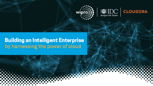 Building an Intelligent Enterprise by harnessing the power of cloud