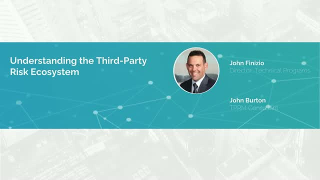 Understanding the Third Party Risk Ecosystem