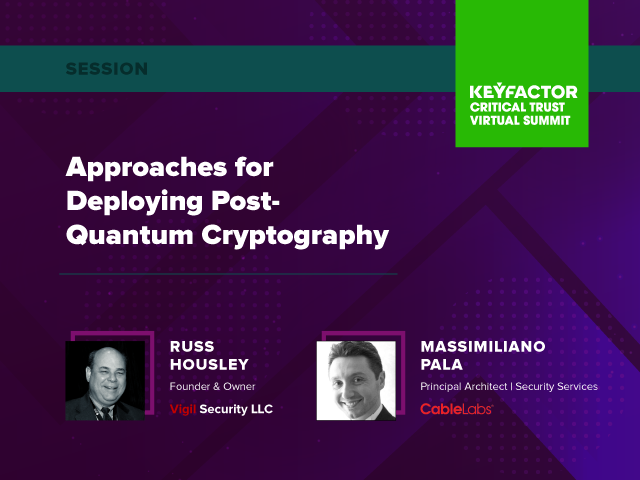 Approaches to Deploying Post-Quantum Cryptography