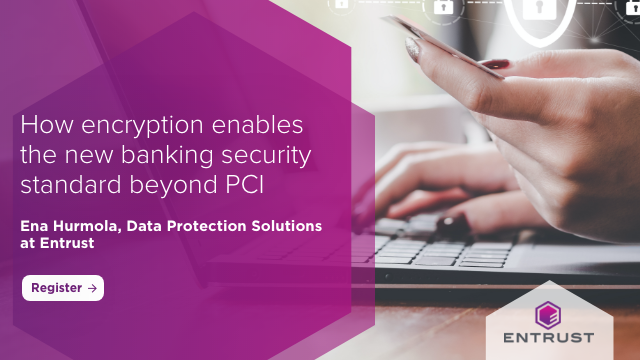 How encryption enables the new banking security standard beyond PCI
