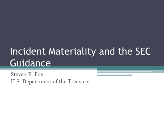 Incident Materiality and the SEC Guidance