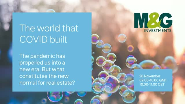 M&G Global Real Estate Outlook: The world that COVID-19 built