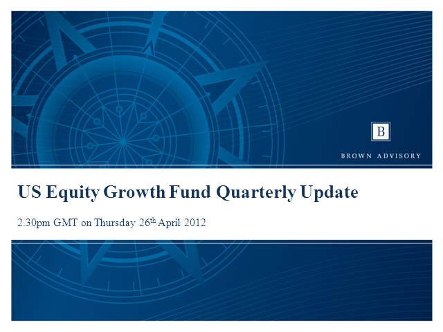 Brown Advisory US Equity Growth Fund Update with Ken Stuzin