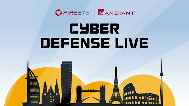 Cyber Defense Live 2020 | EMEA -Mandiant Advantage: Achieving Business Outcomes