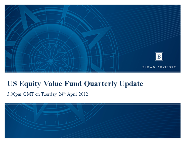 Brown Advisory US Equity Value Fund Update with Rick Bernstein